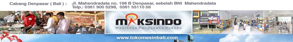 Toko Mesin Maksindo Denpasar Bali