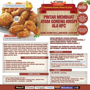 Training Bisnis Ayam Goreng Krispi Ala KFC, 4 Mei 2017