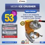 Jual Mesin Ice Crusher MKS-CRS30L di Bali
