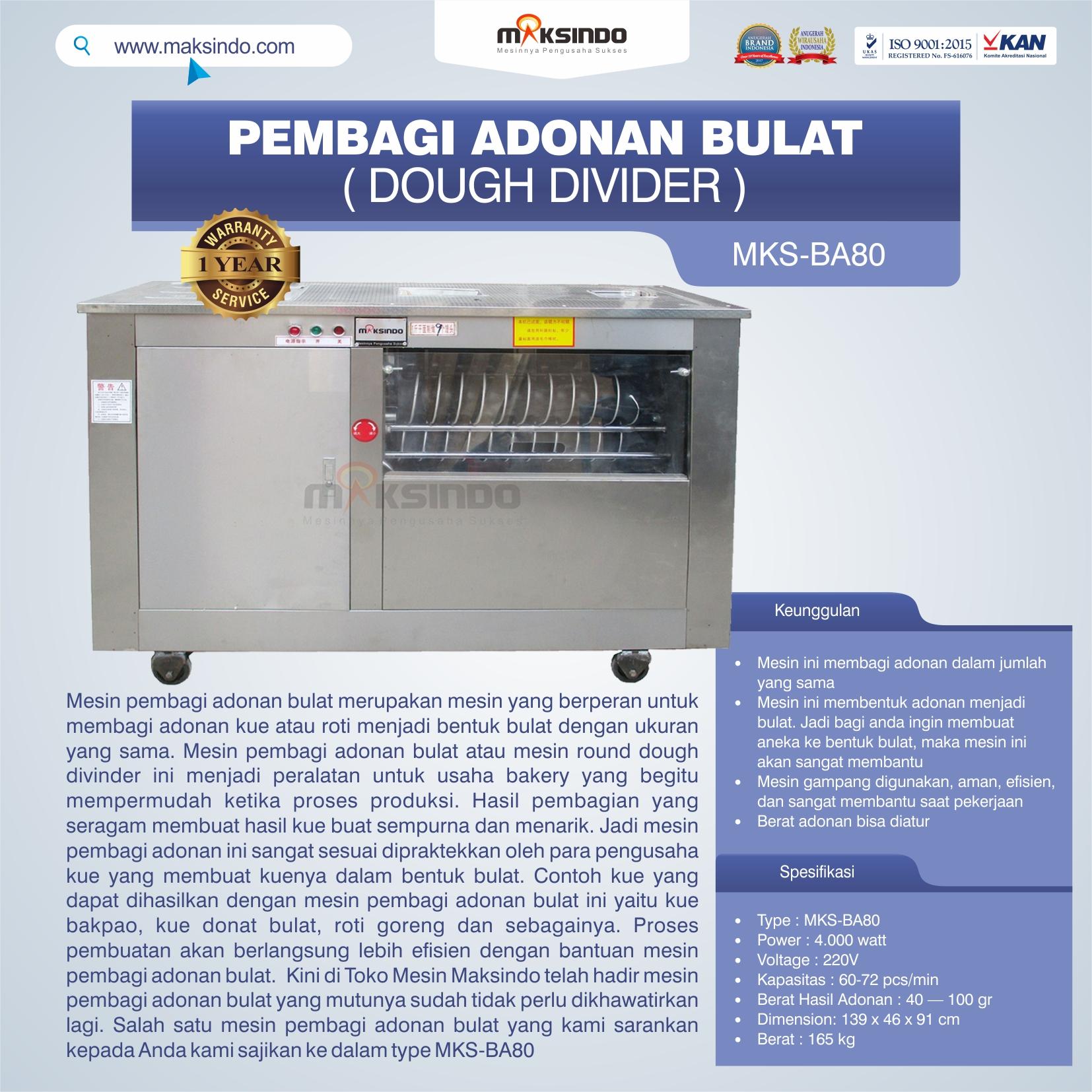 Jual Pembagi Adonan Bulat (Dough Divider) MKS-BA80 di Bali